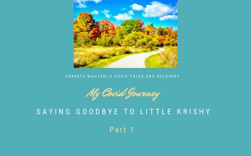 Saying Goodbye to Little Krishy